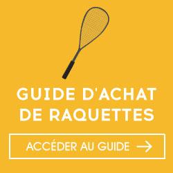 Guide d'achat raquette squash